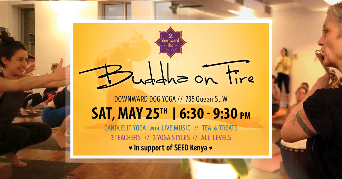 Banner image for Buddha on Fire yoga event in Toronto happening on May 25th